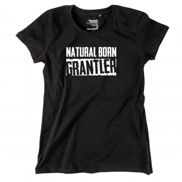 "Damen-Shirt ""Natural Born Grantler"""
