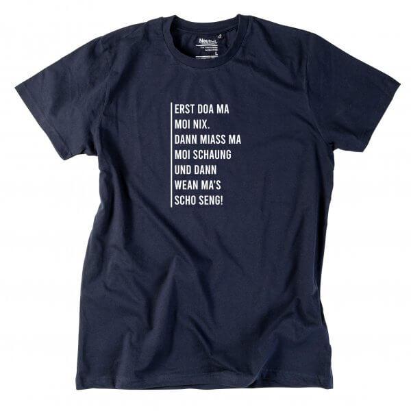 """Herren-Shirt """"Erst doa ma moi nix"""""""