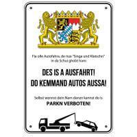 Parkschild 'Des is a Ausfahrt!'