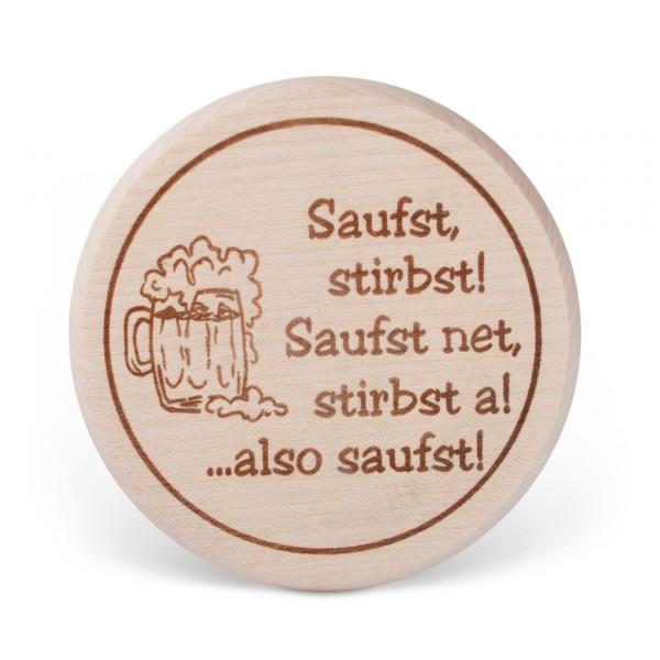 Bierglasdeckel 'Saufst stirbst ...'
