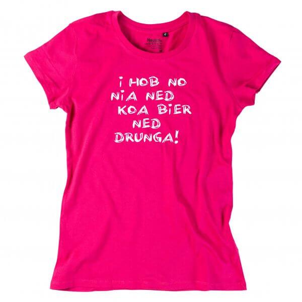 """Damen-Shirt """"Koa Bier ned drunga!"""""""