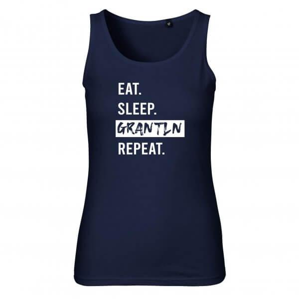 """Damen-Top """"Eat. Sleep. Grantln. Repeat."""""""