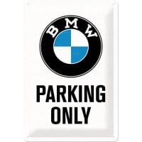 """Blechschild """"BMW Parking Only"""""""