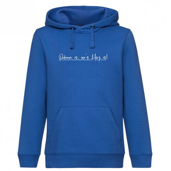 "Hoodie ""Dahoam is, wo's Herz is!"""