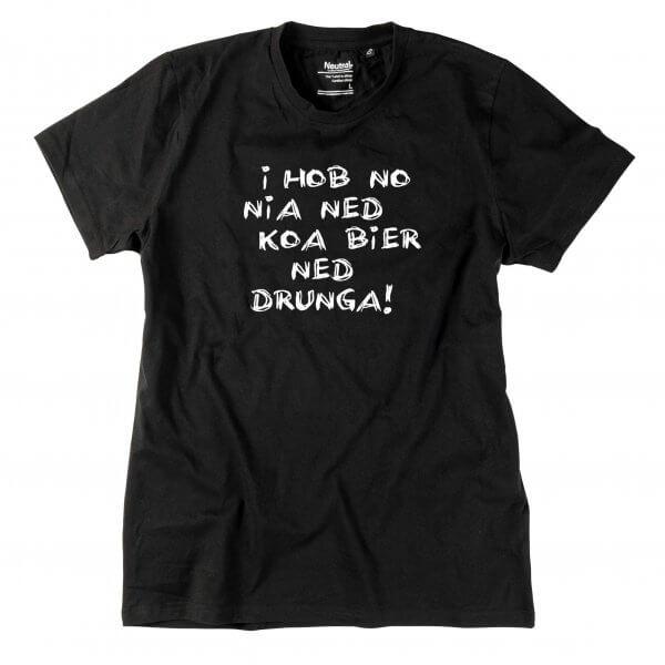 "Herren-Shirt ""Koa Bier ned drunga!"""