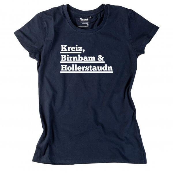 """Damen-Shirt """"Kreiz, Birnbam & Hollastaudn!"""""""