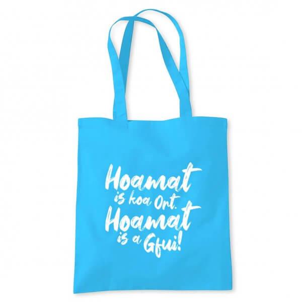 """Tasche """"Hoamat is a Gfui"""""""