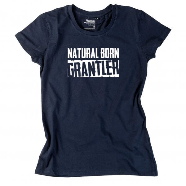 "Damen-Shirt ""Natural Born Grantler"""