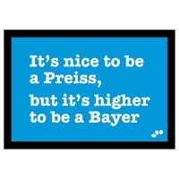 Fußmatte 'It's nice to be a Preiss'