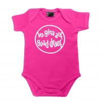 "Baby Body ""Vo gloa auf guad drauf"" pink"
