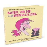 """Hörbuch-CD """"Kasperl und der Brezn-Schlüssel"""""""