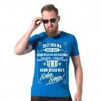 "Herren-Shirt ""Wean ma's scho seng!"""