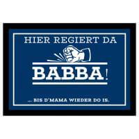 Fussmatte Hier regiert da Babba
