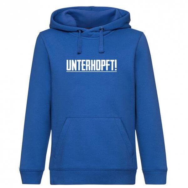 """Hoodie """"Unterhopft"""""""