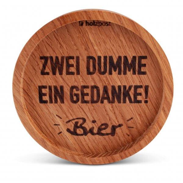 """Holz-Untersetzer """"2 Dumme - ein Gedanke"""""""