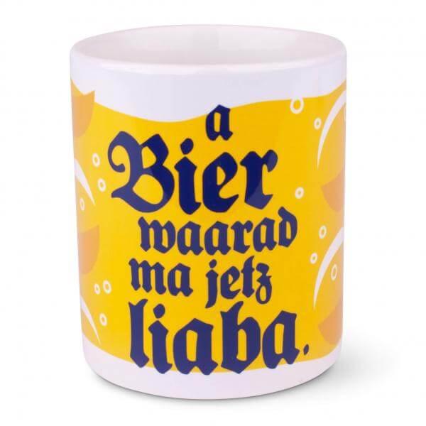 "Tasse ""a Bier waarad ma jetz liaba"""