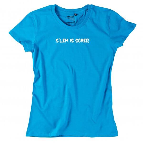 """Damen-Shirt """"s'Lem is schee!"""""""