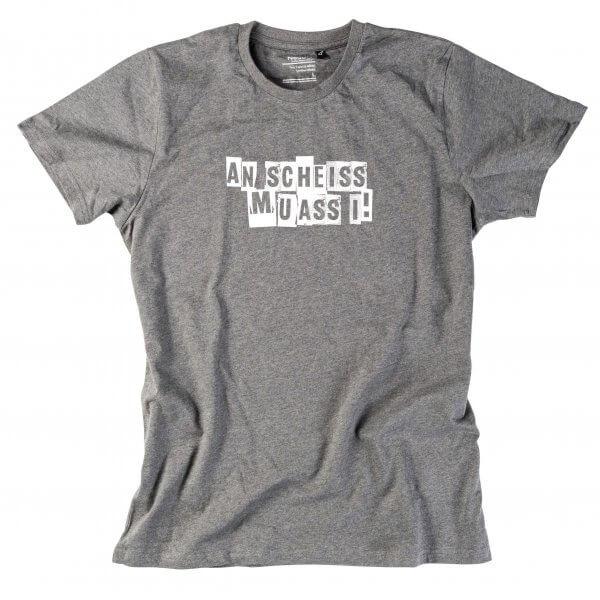 """Herren-Shirt """"An Scheiss muass i!"""""""